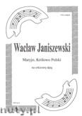 Ok�adka: Janiszewski Wac�aw, Maryjo, Kr�lowo Polski na orkiestr� d�t� (partytura)