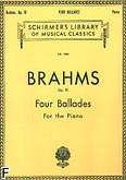 Okładka: Brahms Johannes, Four Ballades, Op. 10