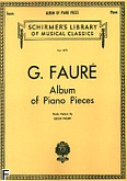 Okładka: Fauré Gabriel, Album Of Piano Pieces