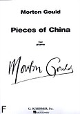 Okładka: Gould Morton, Pieces Of China (A Six-movement Suite)