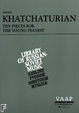 Ok�adka: Chaczaturian Aram, 10 Pieces For The Young Pianist