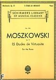 Okładka: Moszkowski Maurycy, 15 Etudes De Virtuositú, Op. 72