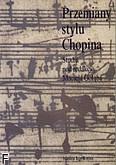 Okładka: Gołąb Maciej, Przemiany stylu Chopina