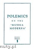 Ok�adka: Szweykowski Zygmunt Maria, Polemics on the musica moderna