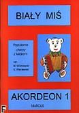 Okładka: Wiśniewski Stanisław, Biały Miś - akordeon 1 (100 str.)