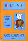 Ok�adka: Wi�niewski Stanis�aw, Wi�niewski Marek, Bia�y Mi� na akordeon, z. 3