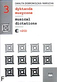 Ok�adka: Dobrowolska-Marucha Danuta, Dyktanda muzyczne zeszyt 3, komplet z 2CD