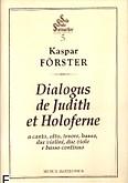 Okładka: Förster Kaspar, Dialogus de judith holoferne(partytura + głos)