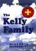 Okładka: Wendling Peter, KELLY FAMILY - Historia super grupy