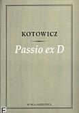 Ok�adka: Kotowicz, Passio Ex D