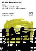 Okładka: Lutosławski Witold, Trio na obój, klarnet i fagot (partytura i głosy)