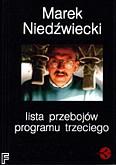 Ok�adka: Nied�wiecki Marek, Lsita przeboj�w programu trzeciego
