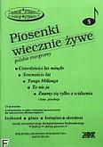 Ok�adka: , Piosenki wiecznie �ywe z. 5