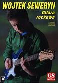 Okładka: , Seweryn W.;Gitara rockowa
