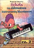 Okładka: Pukowiec Wojciech, Szkoła na elektroniczne instrumenty klawiszowe  2