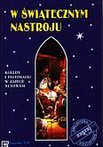 Okładka: Wiśniewski Janusz, W świątecznym nastroju (kolędy na keyboard)