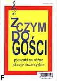 Ok�adka: Witkowski Jerzy, Z czym do go�ci