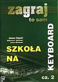 Okładka: Kępski Janusz, Szkoła na keyboard cz. 2