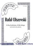 Okładka: Olszewski Rafał, O Du Fröhliche, O Du Selige (partytura + głosy)