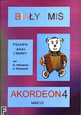 Okładka: Wiśniewski Marek, Wiśniewski Stanisław, Biały Miś na akordeon, z. 4