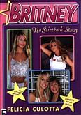 Okładka: Culotta Felicia, Britney Spears. Na ścieżkach sławy
