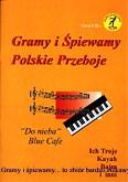 Ok�adka: , Gramy i �piewamy polskie przeboje  Do nieba Blue Cafe