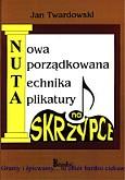 Ok�adka: Twardowski Jan, NUTA na skrzypce (nowa uporz�dkowana technika aplikatury)