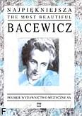 Ok�adka: Bacewicz Gra�yna, Najpi�kniejsza Bacewicz na skrzypce i fortepian
