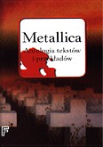 Okładka: Metallica, Antologia tekstów (oprawa miękka)