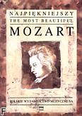 Okładka: Mozart Wolfgang Amadeusz, Najpiękniejszy Mozart na fortepian