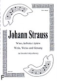Okładka: Strauss Johann, Wino, kobieta i śpiew (partytura + głosy)