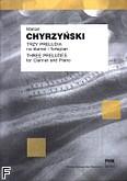 Ok�adka: Chyrzy�ski Marcel, Trzy preludia na klarnet i fortepian