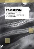 Okładka: Twardowski Romuald, Pastorale i humoreska na obój i fortepian