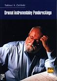 Okładka: Zieliński Tadeusz Andrzej, Dramat instrumentalny Pendereckiego