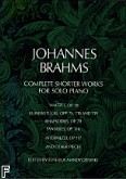 Ok�adka: Brahms Johannes, Complete Shorter Works For Solo Piano