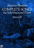 Ok�adka: Brahms Johannes, Complete Songs For Solo Voice And Piano Series III
