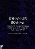 Ok�adka: Brahms Johannes, Complete Transcriptions, Caden zas And Exercises For Solo Piano