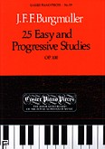 Ok�adka: Burgm�ller Johann Friederich Franz, 25 Easy And Progressive Studies For Piano Op. 100