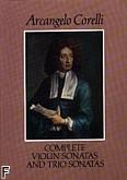 Okładka: Corelli Arcangelo, Complete Violin And Trio Sonatas (partytura)