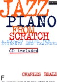 Ok�adka: Beale Charles, Jazz Piano From Scratch BK/CD
