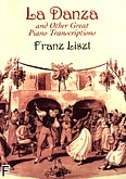 Ok�adka: Liszt Franz, La Danza And Other Great Piano Transcriptions