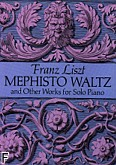 Okładka: Liszt Franz, Mephisto Waltz And Other Wo rks For Solo Piano