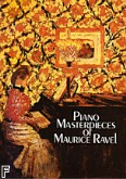 Ok�adka: Ravel Maurice, Piano Masterpieces of Maurice Ravel