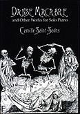 Ok�adka: Saint-Sa�ns Camille, Danse Macabre And Other Works For Solo Piano