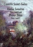 Okładka: Saint-Saëns Camille, Violin Sonatas Nos.1and 2 Piano Trios Nos.1and 2