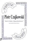 Ok�adka: Czajkowski Piotr, Walc z baletu ,,�pi�ca kr�lewna