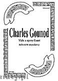 Okładka: Gounod Charles, Walc z opery Faust na kwartet smyczkowy (partytura + głosy)