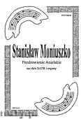 Ok�adka: Moniuszko Stanis�aw, Pozdrowienie Anielskie na ch�r SATB i organy
