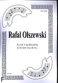 Okładka: Olszewski Rafał, A cóż z tą dzieciną na kwartet smyczkowy (partytura + głosy)