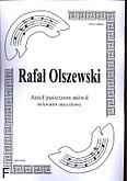Okładka: Olszewski Rafał, Anioł pasterzom mówił na kwartet smyczkowy (partytura + głosy)